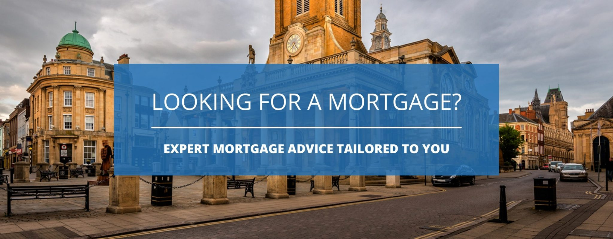 Northampton Mortgage Advisor Slider - 1
